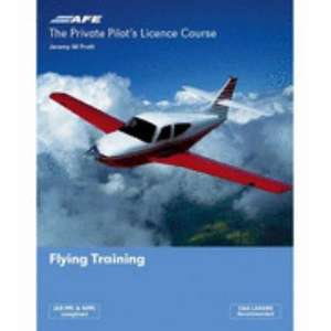 The Private Pilot's Licence Course 1 - Flying Training de Jeremy M. Pratt