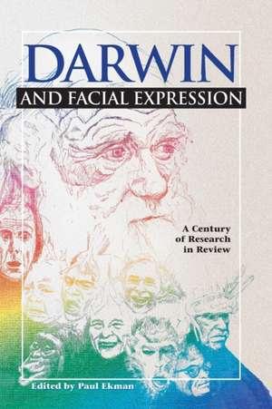 Darwin and Facial Expression de Paul Ekman