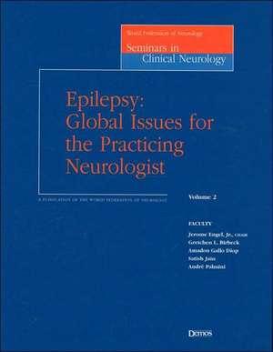 Epilepsy: Global Issues for the Practicing Neurologist de Jerome, Jr. Engel