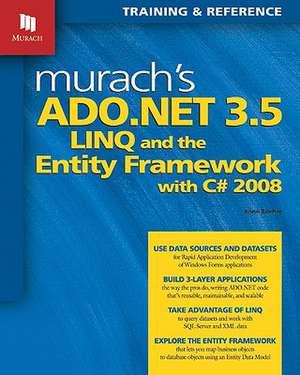 Murach's ADO.NET 3.5 LINQ and the Entity Framework with C# 2008 imagine
