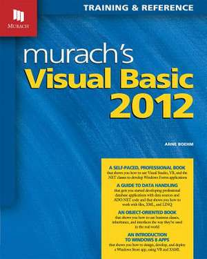 Murach's Visual Basic 2012: Training and Reference imagine