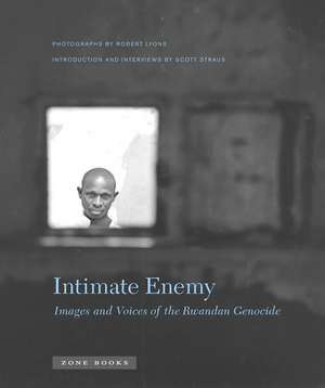 Intimate Enemy – Images and Voices of the Rwandan Genocide de Robert Lyons