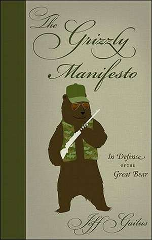 The Grizzly Manifesto imagine