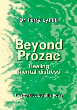 Lynch, T: Beyond Prozac