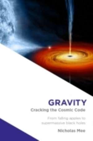 Mee, N: Gravity de Nicholas Mee