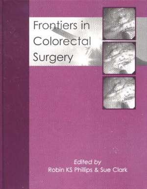 Frontiers in Colorectal Surgery