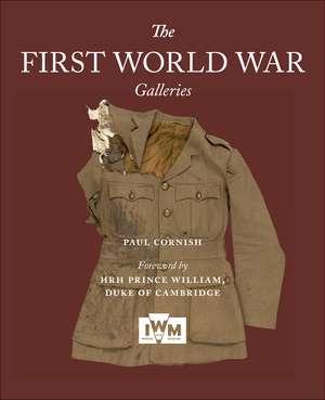 The First World War Galleries de Paul Cornish