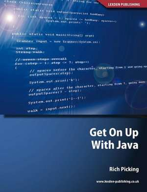 Get on Up with Java:  Communication; Application of Number; Information and Communication Technology de Rich Picking