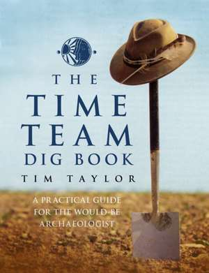 The Time Team Dig Book