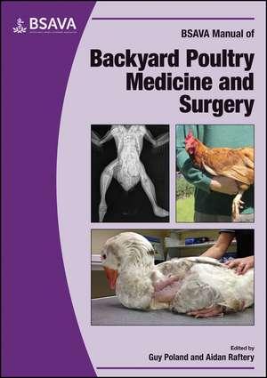 BSAVA Manual of Backyard Poultry de Guy Poland