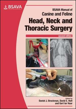 BSAVA Manual of Canine and Feline Head, Neck and Thoracic Surgery de Daniel J. Brockman