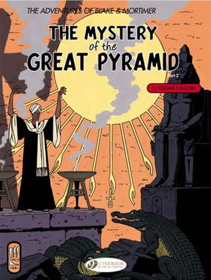 Blake & Mortimer Vol.3: The Mystery Of The Great Pyramid Part 2
