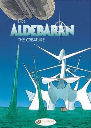 Aldebaran Vol.3: The Creature de LEO
