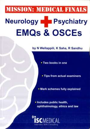 Mission: Medical Finals - Neurology + Psychiatry EMQs and OSCEs