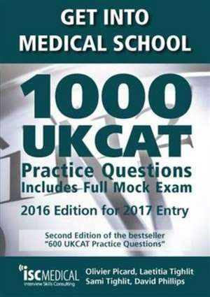Get into Medical School - 1000 UKCAT Practice Questions. Include Full Mock Exam de Olivier Picard