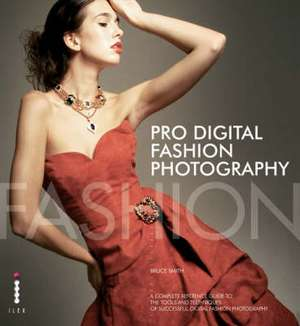 Pro (Digital) Fashion Photography