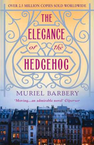 The Elegance of the Hedgehog de Muriel Barbery