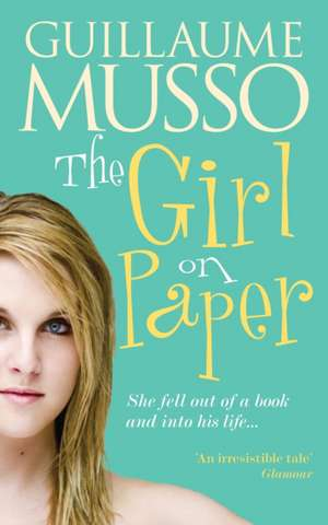 Girl on Paper de Guillaume Musso