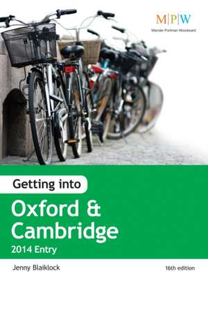 Getting into Oxford & Cambridge 2014 Entry