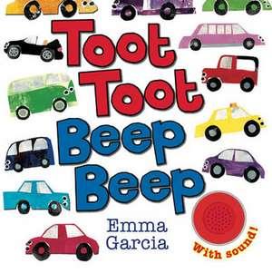Toot Toot Beep Beep de Emma Garcia