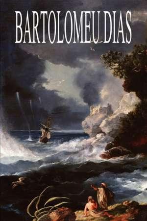 Bartolomeu Dias de Ernst Georg Ravenstein