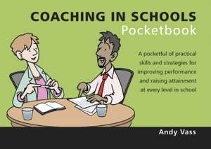 Coaching in Schools Pocketbook