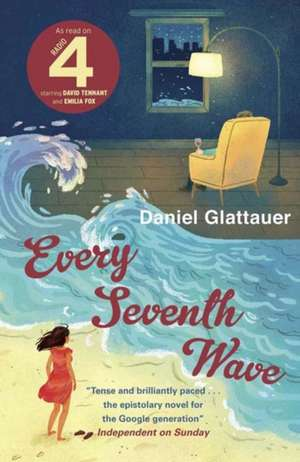 Every Seventh Wave de Daniel Glattauer