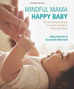 Mindful Mama: Happy Baby