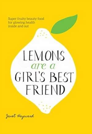 Hayward, J: Lemons are a Girl's Best Friend imagine