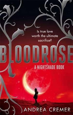 Bloodrose de Andrea Cremer