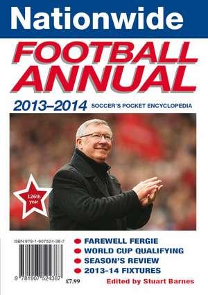 Nationwide Football Annual 2013-2014 de Stuart Barnes