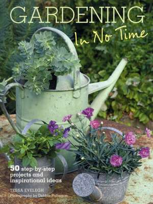 Gardening in No Time