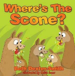 Dexter-Smith, B: Where's The Scone?