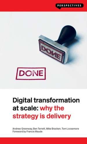 Digital Transformation at Scale de Andrew Greenway