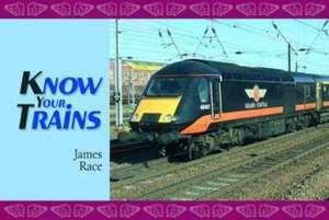 Know Your Trains de James Race
