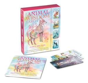The Animal Wisdom Tarot: An inspirational guide to using tarot cards and their meanings de Dawn Brunke