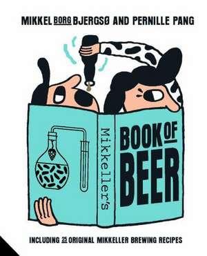Mikkeller's Book of Beer de Mikkel Borg Bjergso