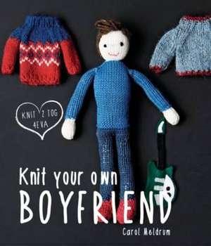 Knit Your Own Boyfriend