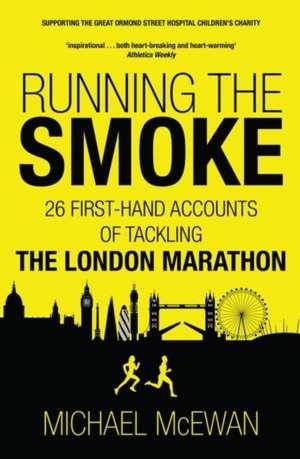 Running the Smoke de Michael McEwan