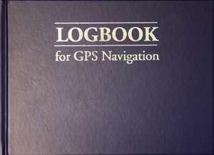 Logbook for GPS Navigation de Bill Anderson