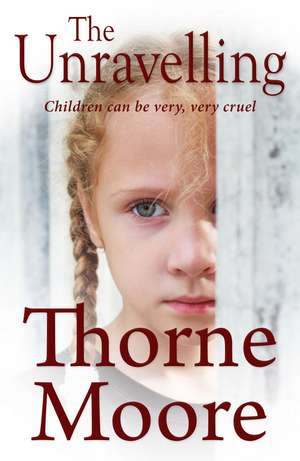 The Unravelling de Thorne Moore
