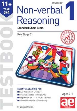 Curran, S: 11+ Non-Verbal Reasoning Year 3/4 Testbook 1