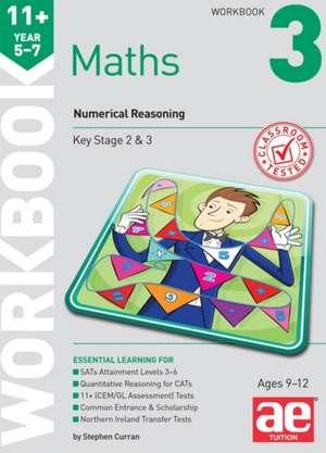 Curran, S: 11+ Maths Year 5-7 Workbook 3 de STEPHEN C. CURRAN