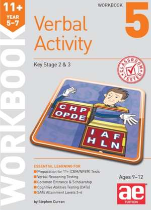Curran, S: 11+ Verbal Activity Year 5-7 Workbook 5