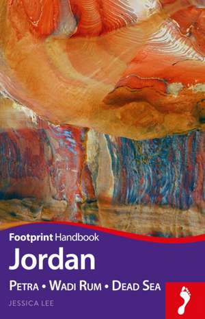 Jordan Handbook:  Petra - Wadi Rum - Dead Sea de Jessica Lee