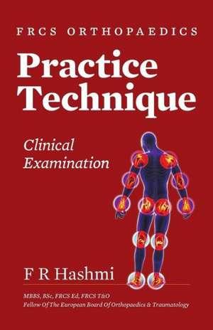 Frcs Orthopaedics - Practice Technique - Clinical Examination
