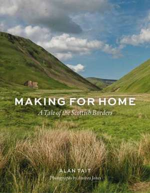 Making for Home de Alan Tait