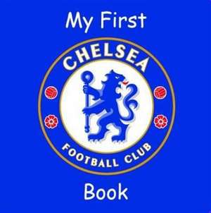 My First Chelsea Book