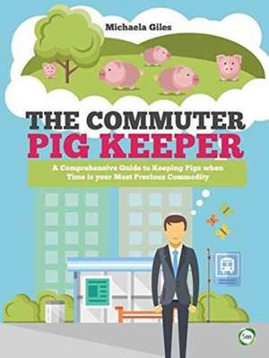 The Commuter Pig Keeper