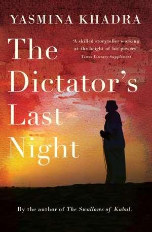 The Dictator's Last Night de Yasmina Khadra